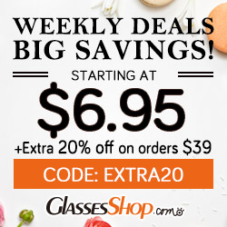 Weekly Deals starting at $6.95!  PLUS, save an Extra 20% off orders over $39!  Use Code EXTRA20 At GlassesShop.com